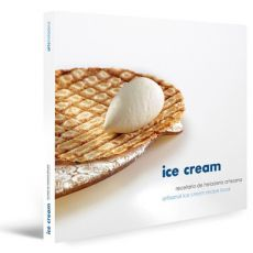 ARTISANAL ICE CREAM RECIPE BOOK